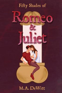 Fifty Shades of Romeo and Juliet