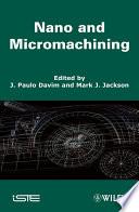 Ebook Nano and Micromachining Epub J. Paulo Davim,Mark J. Jackson Apps Read Mobile