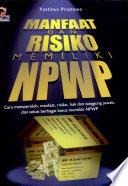 Manfaat Dan Resiko Memiliki NPWP