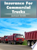 Insurance For Commercial Trucks