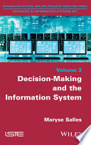 Decision Making and the Information System