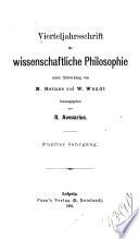 Vierteljahrsschrift für wissenschaftliche Philosophie und Soziologie ...