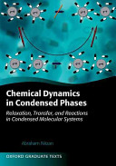Chemical Dynamics in Condensed Phases