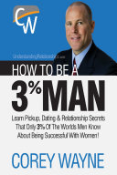 download ebook how to be a 3% man, winning the heart of the woman of your dreams pdf epub
