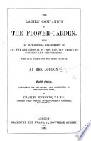 Gardening for ladies  and Companion to the flower garden  First American  from the third London  edition  Edited by A  J  Downing