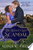 The Rogue   s Last Scandal