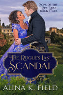 The Rogue's Last Scandal