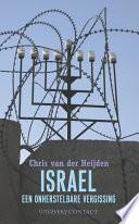 Israel Een Onherstelbare Vergissing