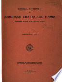 General Catalogue of Mariners  and Aviators  Charts and Books