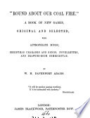 Round about our coal fire   a book of new games  with appropriate music