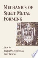 Mechanics of Sheet Metal Forming