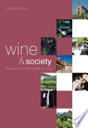 Wine and Society And There Are Many Books Available