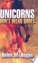 Unicorns Don't Wear Shoes