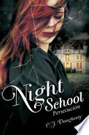 Persecuci  n  Night School 3
