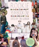 Rookie Yearbook One : year of the online magazine....