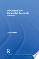 Introduction to Estimating Economic Models