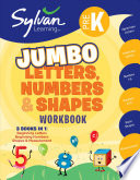 Pre K Letters  Numbers and Shapes Super Workbook  Sylvan Super Workbooks