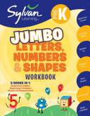 Pre K Letters  Numbers and Shapes Super Workbook  Sylvan Super Workbooks