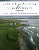 Public Archaeology And Climate Change : threats posed by climate change to...