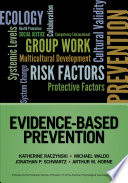 Evidence Based Prevention
