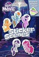 My Little Pony Movie: Sticker Scene Book