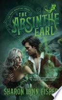 The Absinthe Earl Book PDF