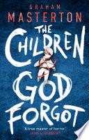 The Children God Forgot Book PDF