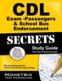 CDL Exam Secrets   Passengers and School Bus Endorsement Study Guide