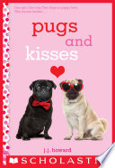 Pugs and Kisses  A Wish Novel
