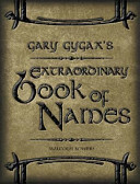 Extraordinary Book Of Names Name Generators And More This Sourcebook Is A