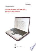 Letteratura e informatica  Problemi ed esperienze