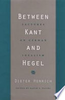 Between Kant and Hegel