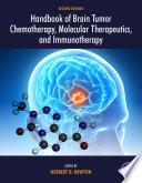 Handbook Of Brain Tumor Chemotherapy Molecular Therapeutics And Immunotherapy book