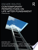 Escape Routes  Contemporary Perspectives on Life After Punishment