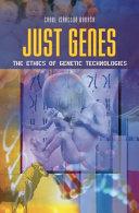Just Genes