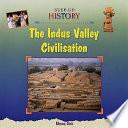 The Indus Valley Civilisation