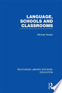 Language  Schools and Classrooms  RLE Edu L Sociology of Education