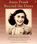 Anne Frank  Beyond the Diary