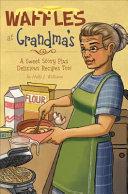 Waffles at Grandma's