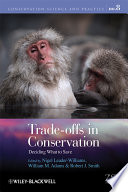 Trade offs in Conservation