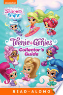 Teenie Genies Deluxe Collector s Guide  Shimmer and Shine