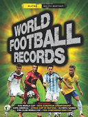 Football World Records : grow. world football records has been...