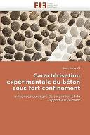 Caracterisation Experimentale Du Beton Sous Fort Confinement