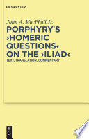 Porphyry S Homeric Questions On The Iliad
