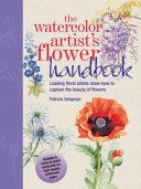 The Watercolor Artist's Flower Handbook