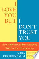 Book  I Love You  But I Don t Trust You