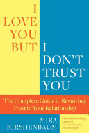 I Love You But I Don T Trust You