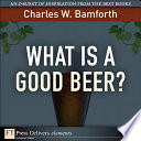 What Is a Good Beer