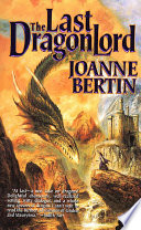 The Last Dragonlord Weredragons Has Spent Six Hundred Years Alone