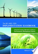 The ISO 14001 2015 Implementation Handbook